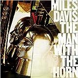 Miles Davis: The Man With The Horn [Vinyl]
