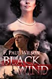 Front cover for the book Black Wind by F. Paul Wilson