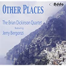 Other Places by Brian Dickinson