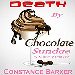 Death by Chocolate Sundae: A Cozy Mystery