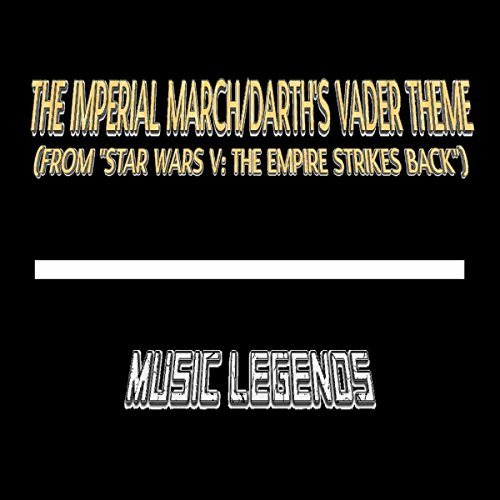 The Imperial March/Darth's Vader Theme (From