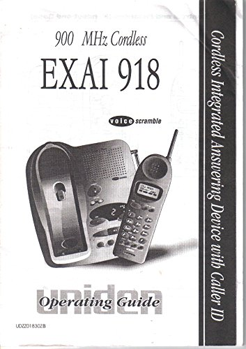 Uniden EXAI 918 Cordless Caller ID Telephone, User's Owner's Manual, Operating Guide