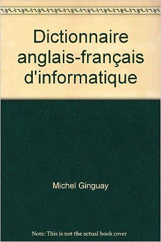 Ebook téléchargement gratuit ita Dictionnaire anglais-français d'informatique in French PDF 2225819882