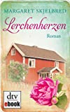 Lerkehjerter by Margaret Skjelbred front cover