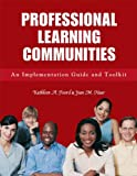Professional Learning Communities, Kathleen A. Foord and Jean M. Haar, 1596670886