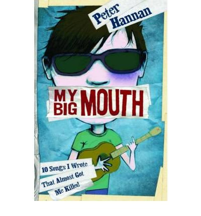 [(My Big Mouth: 10 Songs I Wrote That Almost Got Me Killed )] [Author: Peter Hannan] [Feb-2012] pdf epub