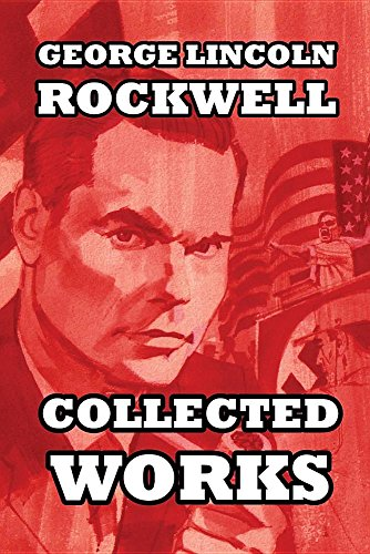 Book cover from Collected Works by George Lincoln Rockwell