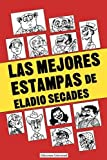 img - for Las Mejores Estampas de Eladio Secados (Coleccion Antologias) by Eladio Secades (1998-01-01) book / textbook / text book