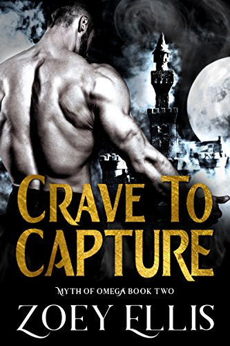 Crave To Capture (Myth of Omega Book 2)