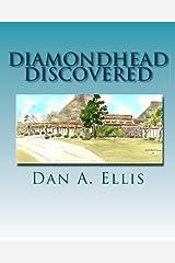 Diamondhead Discovered