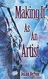 Making It As an Artist, Joann Depolo, 1425919448