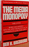 The Media Monopoly, Bagdikian, Ben H., 080706159X