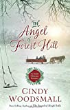#7: The Angel of Forest Hill: An Amish Christmas Romance