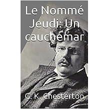 Le Nommé Jeudi: Un cauchemar (French Edition)