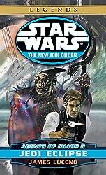 Jedi Eclipse: Star Wars Legends (The New Jedi Order: Agents of Chaos, Book II) (Star Wars: The New Jedi Order 5)