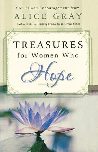 Treasures for Women Who Hope (Gray, Alice)