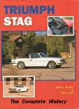 Triumph Stag : The Complete History, Jell, Dave, 1872004431