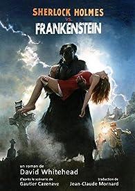 Sherlock Holmes Contre Frankenstein par David Whitehead
