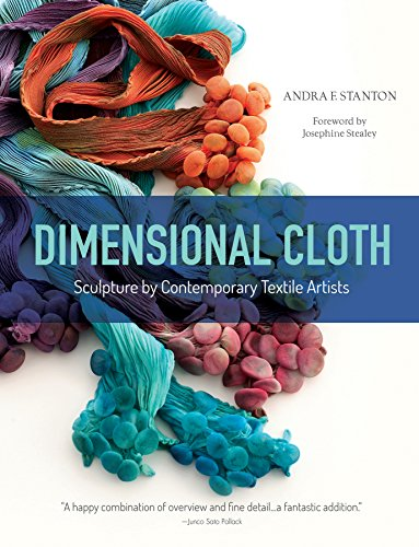 Book Dimensional Cloth: Sculpture by Contemporary Textile Artists D.O.C