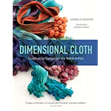 Dimensional Cloth: Sculpture by Contemporary Textile Artists