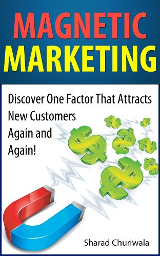 Amazon magnetic marketing discover one factor that attracts new magnetic marketing discover one factor that attracts new customers again and again by fandeluxe Images
