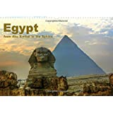 Egypt - From Abu Simbel to the Sphinx 2016: The Fascinating Land of the Pharaohs.