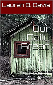 Our Daily Bread by [Davis, Lauren B. ]