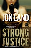 Image of Strong Justice: A Caitlin Strong Novel