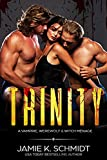 Download Trinity: A vampire, werewolf & witch ménage in PDF ePUB Free Online