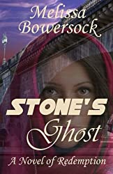 Stone's Ghost: A Novel of Redemption