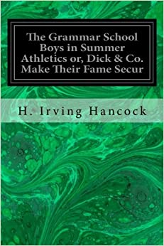 Descargar Torrent Paginas The Grammar School Boys In Summer Athletics Or, Dick & Co. Make Their Fame Secur De PDF A PDF