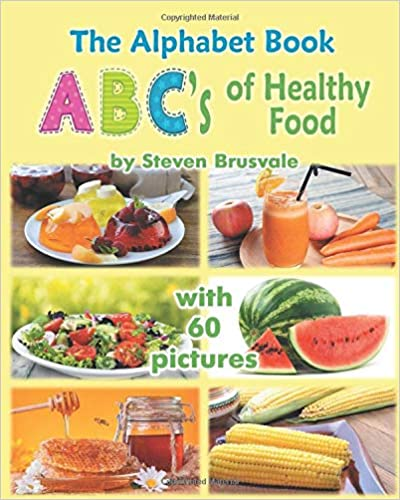 The Alphabet Book ABC's of healthy food
