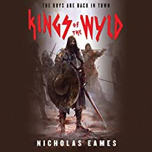 Kings of the Wyld Audiobook by Nicholas Eames Narrated by Jeff Harding