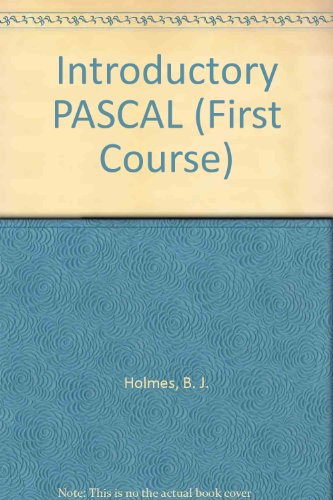 Introductory PASCAL (First Course) by Cengage Learning EMEA