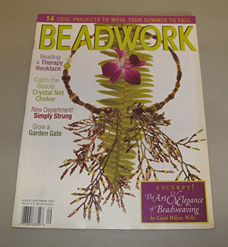 Beadwork Magazine (August/September 2002): 14 Projects; Beading a Therapy Necklace; Crystal Net Choker; apestry Crochet Amulet Bag; Peyote Pinwheel Button; Bead Links Bracelet….and MORE! ()