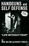 Life Without Fear, Dalton, Mike and Fowler, Mickey, 0961095407