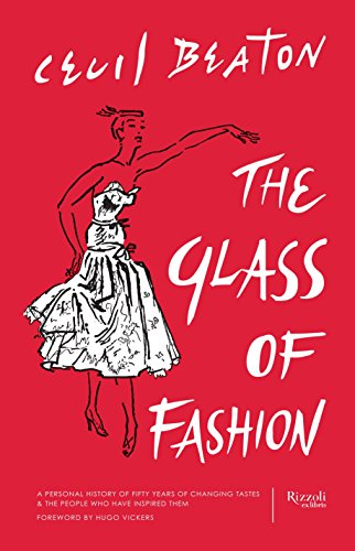 The Glass of Fashion: A Personal History of Fifty Years of Changing Tastes and the People Who Have Inspired Them by Rizzoli Ex Libris