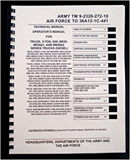 Army TM 9 2320 272 10 Technical Manual Operators For Truck 5 Ton 6X6 M939 Series Diesel Paperback 2012