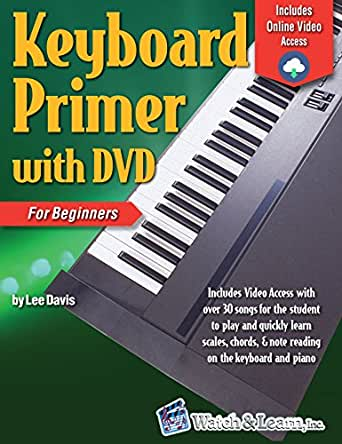 Keyboard Primer Book For Beginners With Video Audio Access