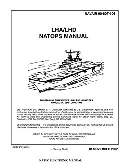navair 00 80t 106 lha lhd natops manual loose leaf edition naval rh amazon com navair technical manuals jk search NAVAIR Publications