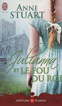 Julianna et le fou du roi par Stuart