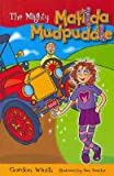 img - for The Mighty Matilda Mudpuddle book / textbook / text book