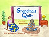 Grandma's Quilt: A Rhyme for Young Readers (QuickTurtle books Presents Rhyme for Young Readers Series)