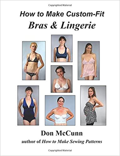 0d55a8bcfbaf7 How to Make Custom-Fit Bras   Lingerie Paperback – 31 Aug 2017. by Don  McCunn ...