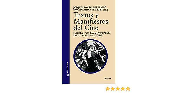 Textos y Manifiestos del Cine: Estética. Escuelas ...