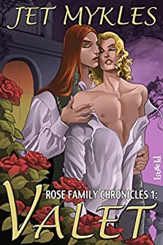 Valet (Rose Family Chronicles Book 1) by [Mykles, Jet]