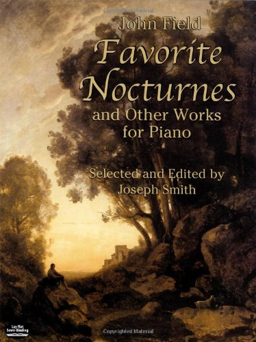 Favorite Nocturnes and Other Works for Piano (Dover Music for -