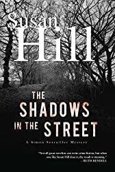 The Shadows in the Street: A Simon Serailler Mystery (Simon Serrailler Book 5)