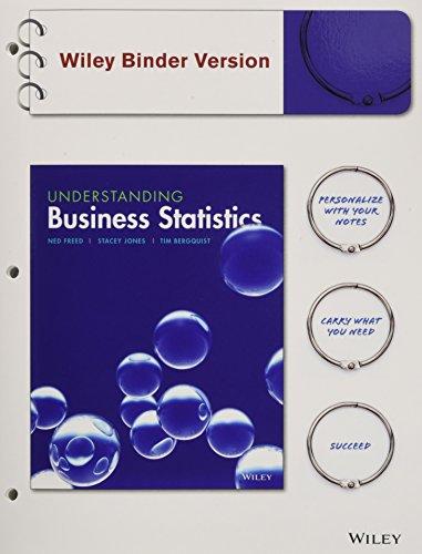 Understanding Business Statistics, Binder Ready Version