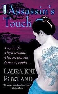 The Assassin's Touch: A Thriller (Sano Ichiro Novels Book 10)